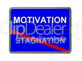 Ortsausgangsschild zur Motivation