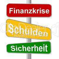 Wegweiser Finanzkrise Schulden Sicherheit