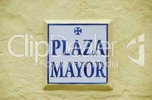 Plaza Mayor Schild - Plaza Mayor sign 01