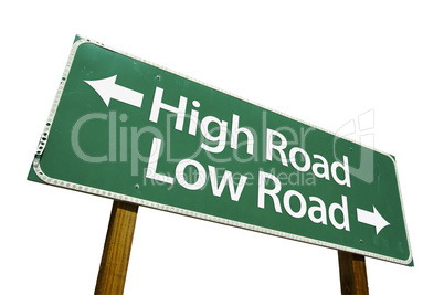 High Road, Low Road  - Road Sign with Clipping Path