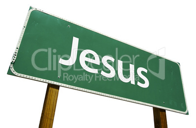 Jesus Road Sign with Clipping Path