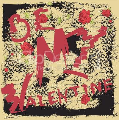 Be my Valentine. Grunge card