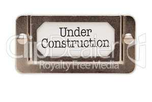 Under Construction File Drawer Label
