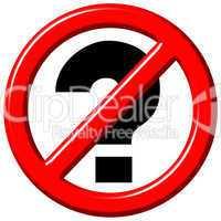 No questions 3d sign