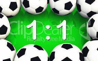 Fussball Spielergebnis 1 zu 1 - Unentschieden