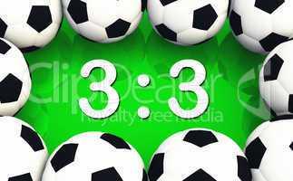 Fussball Spielergebnis 3 zu 3 - Unentschieden
