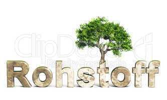 3D Schrift Rohstoff mit Baum