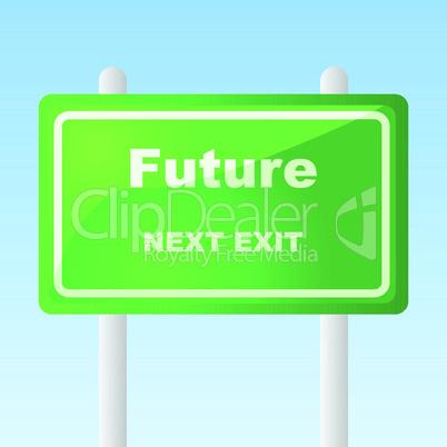Schild Future