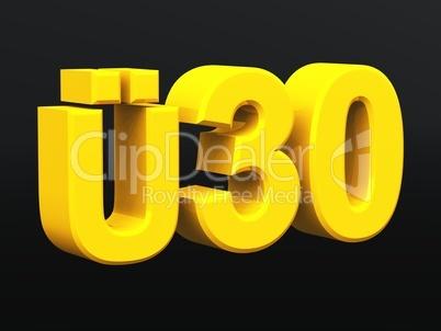 Ü30 Gold auf Schwarz