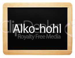 Alko-hohl - Konzept Schild