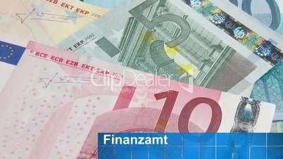 Euro Geldscheine - Finanzamt
