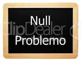 Null Problemo - Konzept Schild