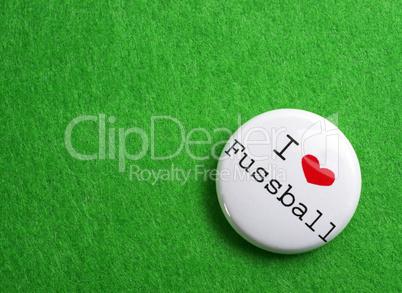 i love fussball - button - nahaufnahme