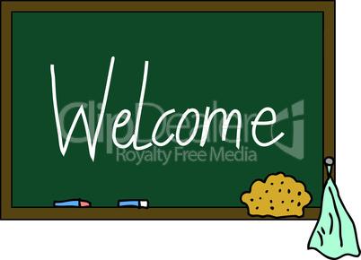 Schultafel Welcome