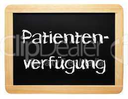 Patientenverfügung - Konzept Tafel