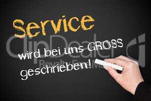 Service wird bei uns GROSS geschrieben !