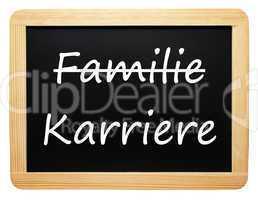 Familie und Karriere
