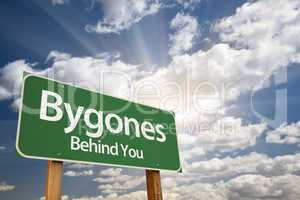 Bygones, Behind You Green Road Sign