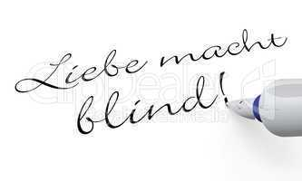 Stift Konzept - Liebe macht blind!