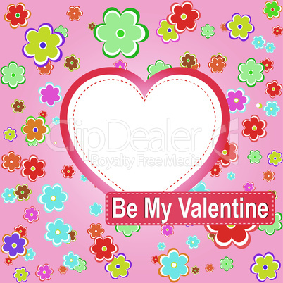 be my valentine scrapbook flower background with heart. vector