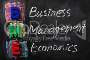 Acronym of BME for Business Management Economics