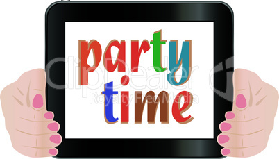 hand holding a touchpad pc (tablet). party time vector