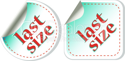 Last size clothing labels set. vector sticker