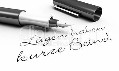 Lügen haben kurze Beine - Stift Konzept