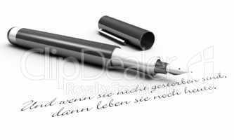 Und wenn Sie nicht gestorben sind... - Stift Konzept