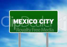 Mexico City Highway  Sign