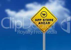 App Store Ahead Road Sign