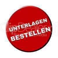 Button rund rot - Unterlagen bestellen
