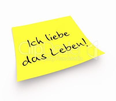 Notizzettel - Ich liebe das Leben!