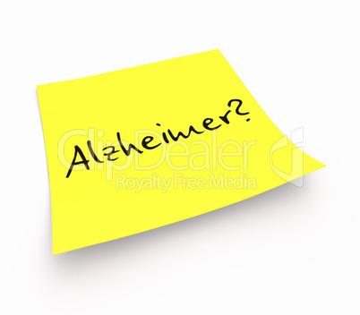 Notizzettel - Alzheimer?