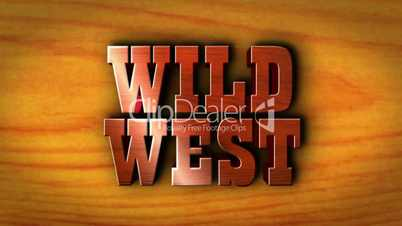 Wild West on Wood Table - HD1080