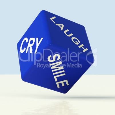 Laugh Cry Smile Dice Representing Different Emotions