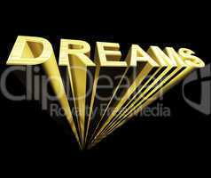 Dreams Text In Gold And 3d As Symbol For Imagination And Wishes