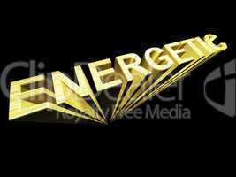 Energetic Text In Gold And 3d As Symbol For Fitness And Activity