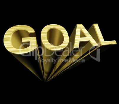 Goal Text In Gold And 3d As Symbol For Aiming And Target