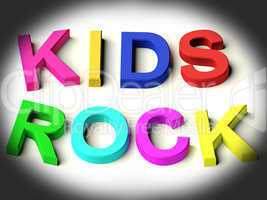 Letters Spelling Kids Rock As Symbol for Childhood And Children