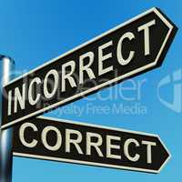 Incorrect Or Correct Directions On A Signpost