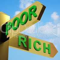 Poor Or Rich Directions On A Signpost
