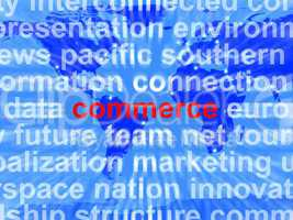 Commerce Word Showing The Business Of Buying And Selling