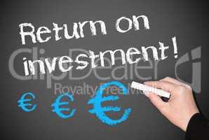 Return on investment ! - Euro