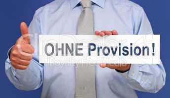 OHNE Provision
