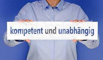 kompetent und unabhängig