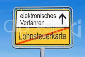 Lohnsteuerkarte und elektronisches Verfahren