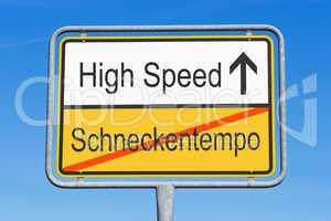 Schneckentempo und High Speed