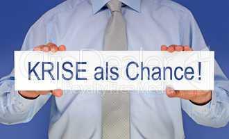 Krise als Chance !
