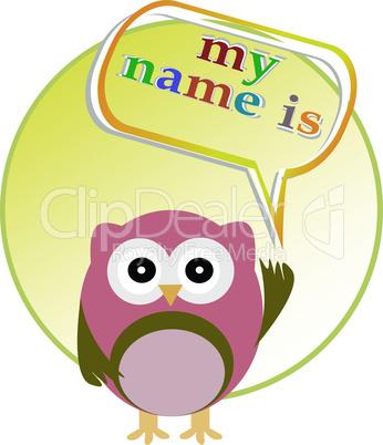 Cute vector owl - my name is - happy birhday